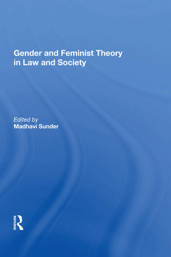 Gender and Feminist Theory in Law and Society book cover