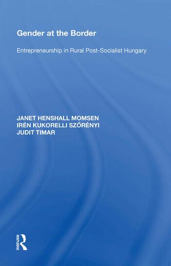 Gender at the Border Entrepreneurship in Rural Post-Socialist Hungary book cover