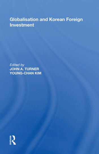 Globalisation and Korean Foreign Investment book cover