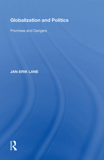 Globalization and Politics Promises and Dangers book cover