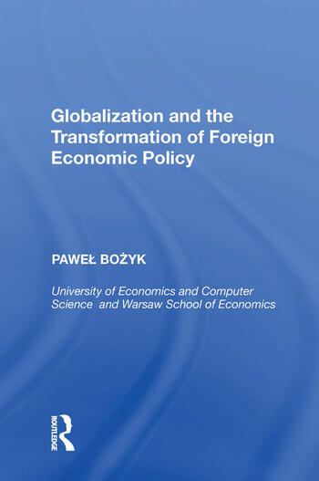 Globalization and the Transformation of Foreign Economic Policy book cover