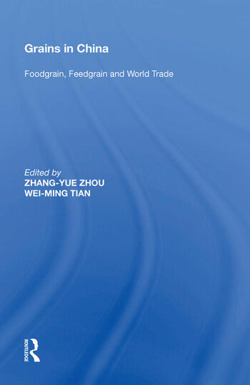 Grains in China Foodgrain, Feedgrain and World Trade book cover