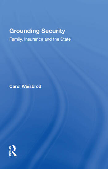 Grounding Security Family, Insurance and the State book cover