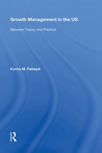 Growth Management in the US Between Theory and Practice book cover