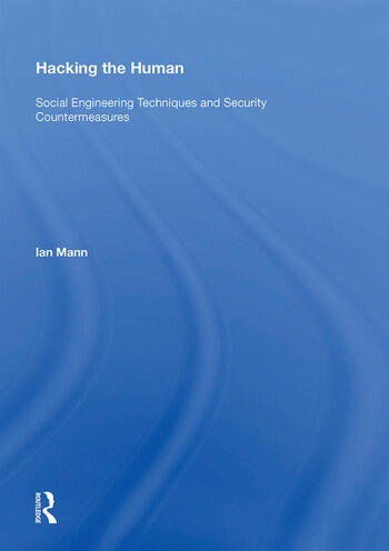 Hacking the Human Social Engineering Techniques and Security Countermeasures book cover