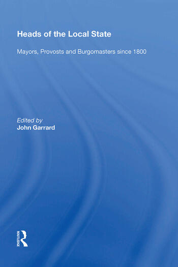 Heads of the Local State Mayors, Provosts and Burgomasters since 1800 book cover