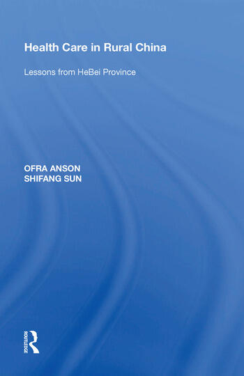 Health Care in Rural China Lessons from HeBei Province book cover