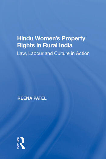 Hindu Women's Property Rights in Rural India Law, Labour and Culture in Action book cover