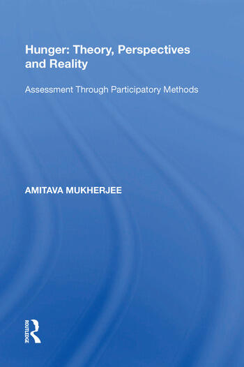 Hunger: Theory, Perspectives and Reality Assessment Through Participatory Methods book cover