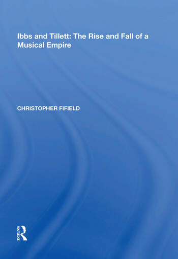 Ibbs and Tillett The Rise and Fall of a Musical Empire book cover