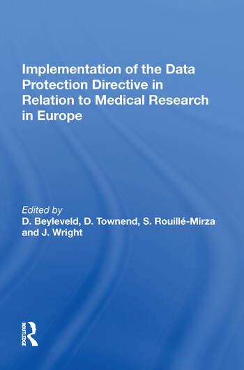 Implementation of the Data Protection Directive in Relation to Medical Research in Europe book cover