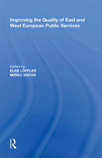 Improving the Quality of East and West European Public Services book cover