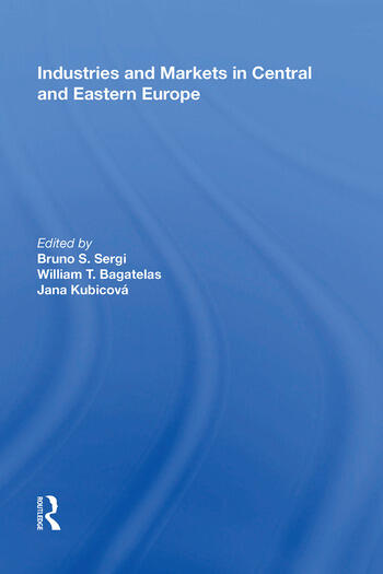 Industries and Markets in Central and Eastern Europe book cover