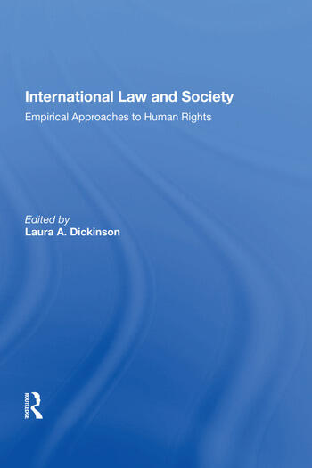 International Law and Society Empirical Approaches to Human Rights book cover