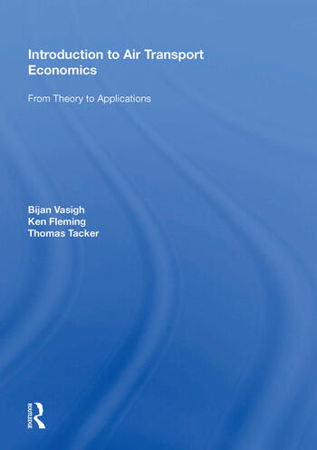 Introduction to Air Transport Economics From Theory to Applications book cover