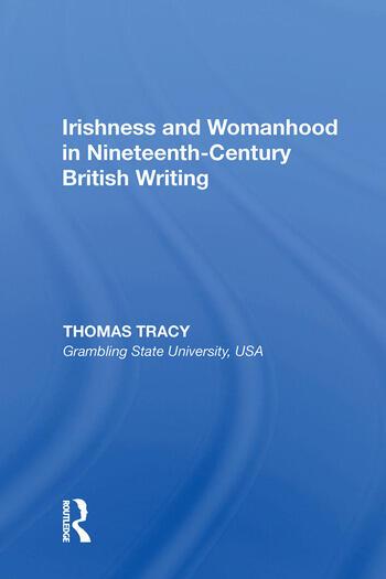 Irishness and Womanhood in Nineteenth-Century British Writing book cover