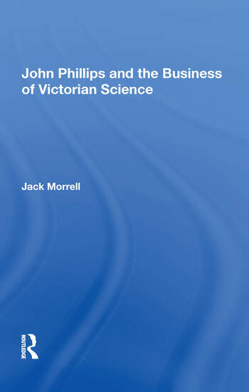 John Phillips and the Business of Victorian Science book cover