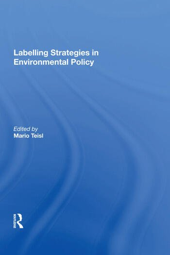Labelling Strategies in Environmental Policy book cover