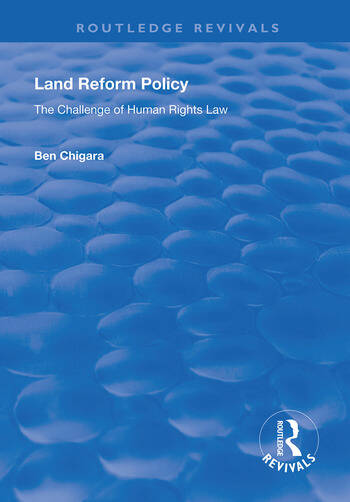 Land Reform Policy The Challenge of Human Rights Law book cover