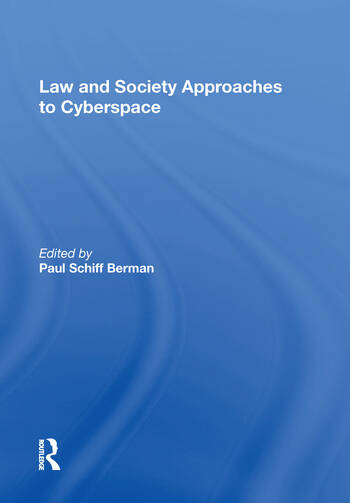 Law and Society Approaches to Cyberspace book cover