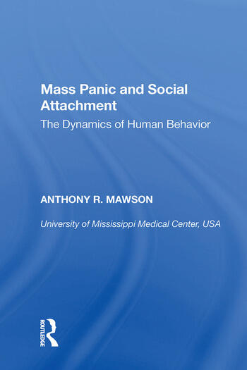 Mass Panic and Social Attachment The Dynamics of Human Behavior book cover