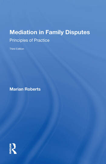 Mediation in Family Disputes Principles of Practice book cover