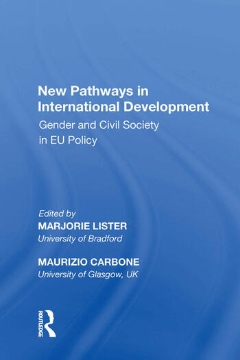 New Pathways in International Development Gender and Civil Society in EU Policy book cover