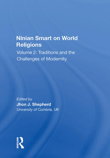 Ninian Smart on World Religions Volume 2: Traditions and the Challenges of Modernity book cover