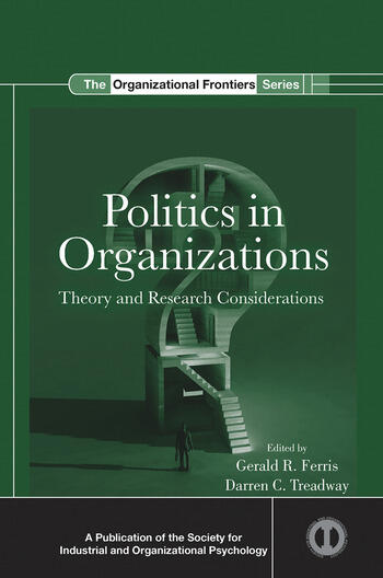 Politics in Organizations Theory and Research Considerations book cover