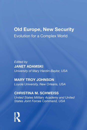 Old Europe, New Security Evolution for a Complex World book cover