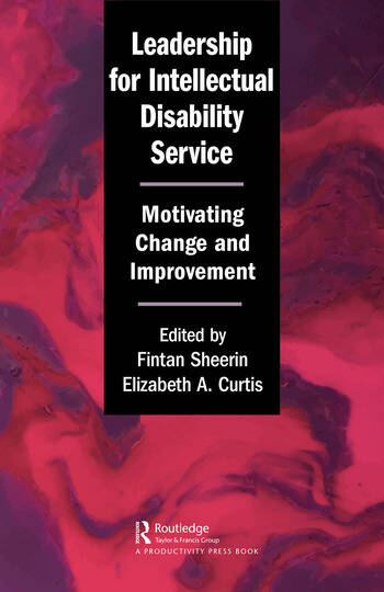 Leadership for Intellectual Disability Service Motivating Change and Improvement book cover