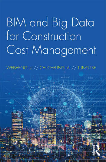BIM and Big Data for Construction Cost Management: 1st