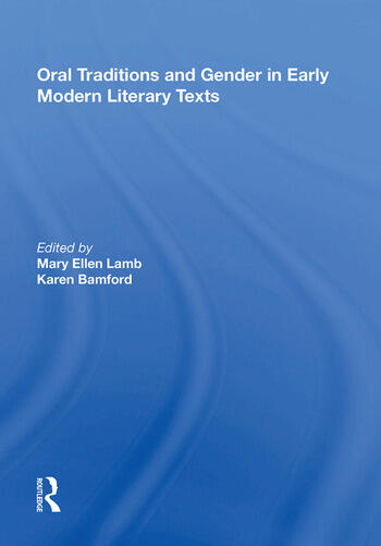 Oral Traditions and Gender in Early Modern Literary Texts book cover