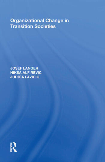 Organizational Change in Transition Societies book cover