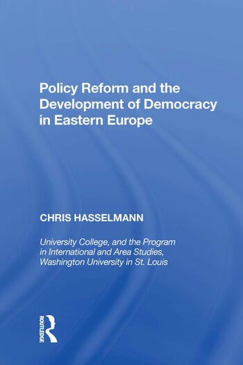 Policy Reform and the Development of Democracy in Eastern Europe book cover