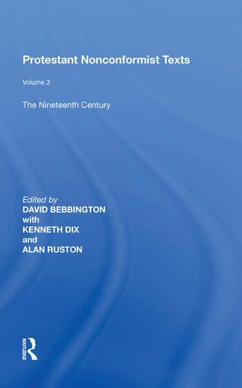 Protestant Nonconformist Texts Volume 3: The Nineteenth Century book cover