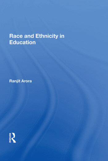 Race and Ethnicity in Education book cover