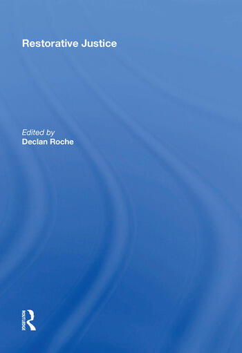 Restorative Justice Ideals and Realities book cover
