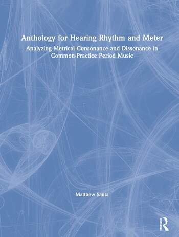 Anthology for Hearing Rhythm and Meter book cover
