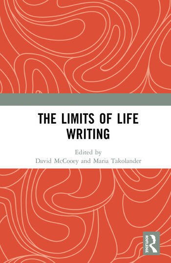 The Limits of Life Writing book cover