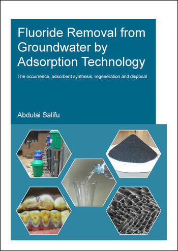 Fluoride Removal from Groundwater by Adsorption Technology book cover