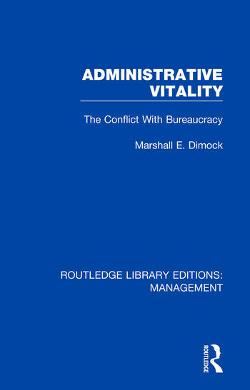 Administrative Vitality The Conflict with Bureaucracy book cover