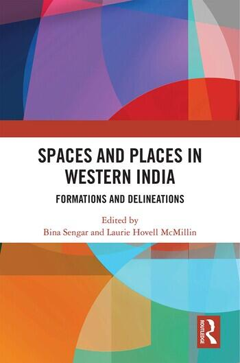 Spaces and Places in Western India Formations and Delineations book cover
