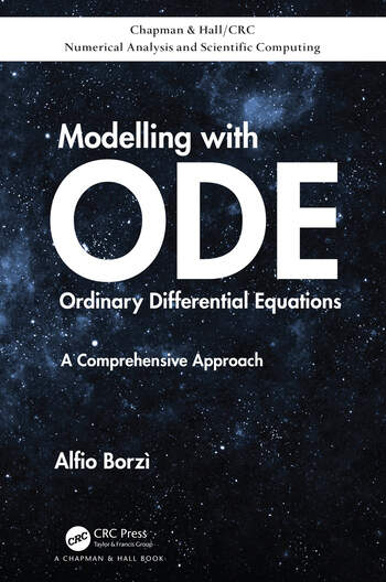 Modelling with Ordinary Differential Equations A Comprehensive Approach book cover