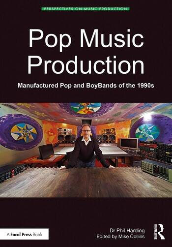 Pop Music Production Manufactured Pop and BoyBands of the 1990s book cover