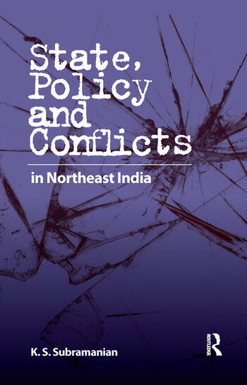 State, Policy and Conflicts in Northeast India book cover