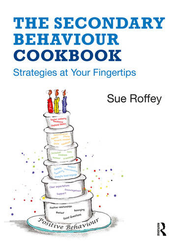 The Secondary Behaviour Cookbook Strategies at Your Fingertips book cover