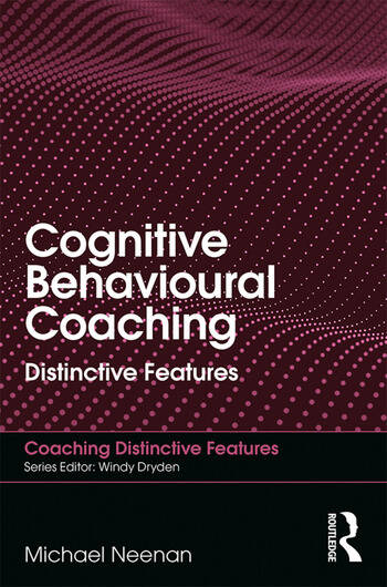 Cognitive Behavioural Coaching Distinctive Features book cover