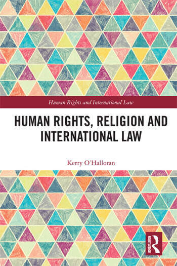 Human Rights, Religion and International Law book cover