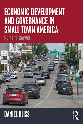 Economic Development and Governance in Small Town America Paths to Growth book cover